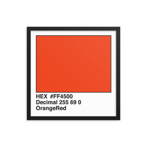 18x18 OrangeRed HEX print #FF4500.  Artwork and decor for designers and developers.  Great for any workplace or home office.