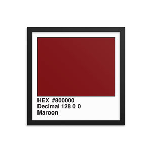 14x14 Maroon HEX print #800000.  Artwork and decor for designers and developers.  Great for any workplace or home office.