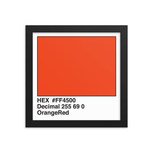 10x10 OrangeRed HEX print #FF4500.  Artwork and decor for designers and developers.  Great for any workplace or home office.