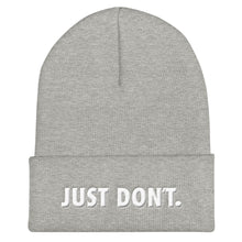 Load image into Gallery viewer, Just Don't Toque Style Hat.  Heather grey beanie hat with white 3D puff embroidery