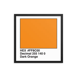 18x18 DarkOrange HEX print #FF8C00.  Artwork and decor for designers and developers.  Great for any workplace or home office.