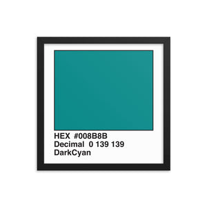 14x14 DarkCyan HEX print #008B8B.  Artwork and decor for designers and developers.  Great for any workplace or home office.