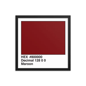 16x16 Maroon HEX print #800000.  Artwork and decor for designers and developers.  Great for any workplace or home office.