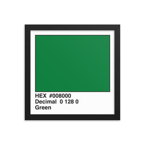 12x12 Green HEX print #008000.  Artwork and decor for designers and developers.  Great for any workplace or home office.