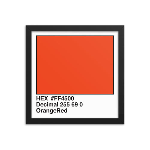 12x12 OrangeRed HEX print #FF4500.  Artwork and decor for designers and developers.  Great for any workplace or home office.