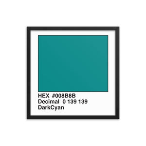 18x18 DarkCyan HEX print #008B8B.  Artwork and decor for designers and developers.  Great for any workplace or home office.