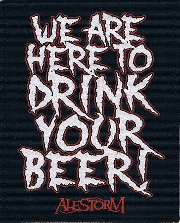 Alestorm | We Are Here To Drink Woven Patch