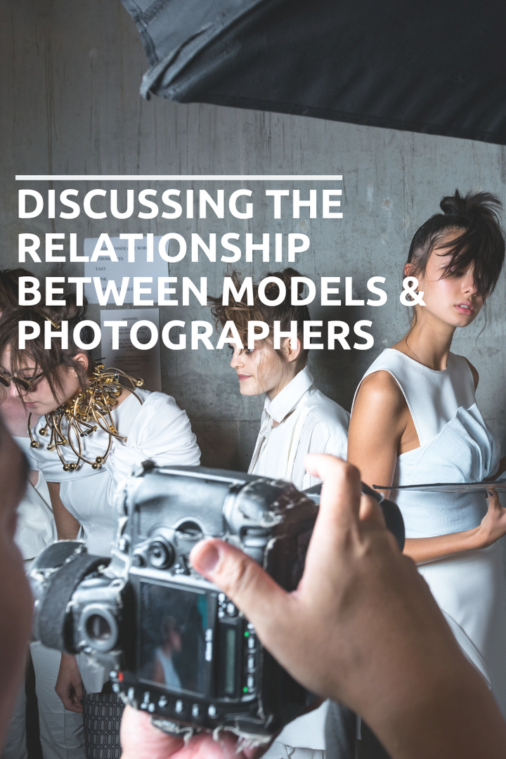 Discussing the relationship between Models & Photographers