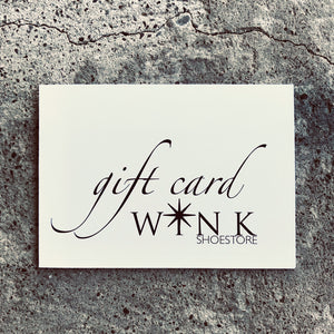 WINK SHOE STORE - ONLINE GIFT CARD