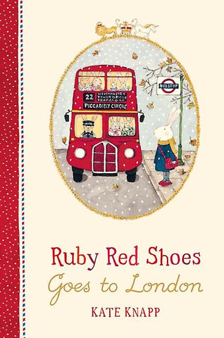 Ruby Red Shoes Goes To London (Ruby Red Shoes)