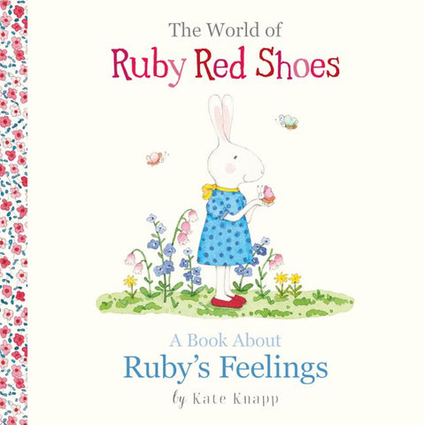 A Book About Ruby's Feelings (The World of Ruby Red Shoes)