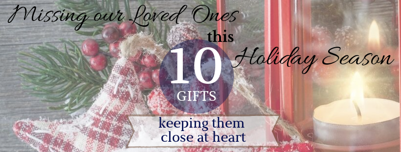 gifts to remember our loved ones this christmas season