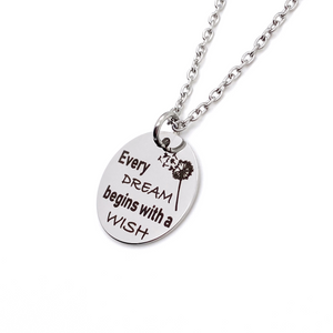"Silver Dandelion Inspirational Necklace ""Every dream begins with a wish"""