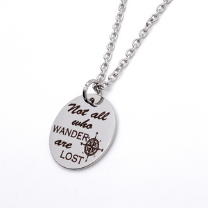 "Silver Inspirational Compass Necklace ""Not all who wander are lost"""