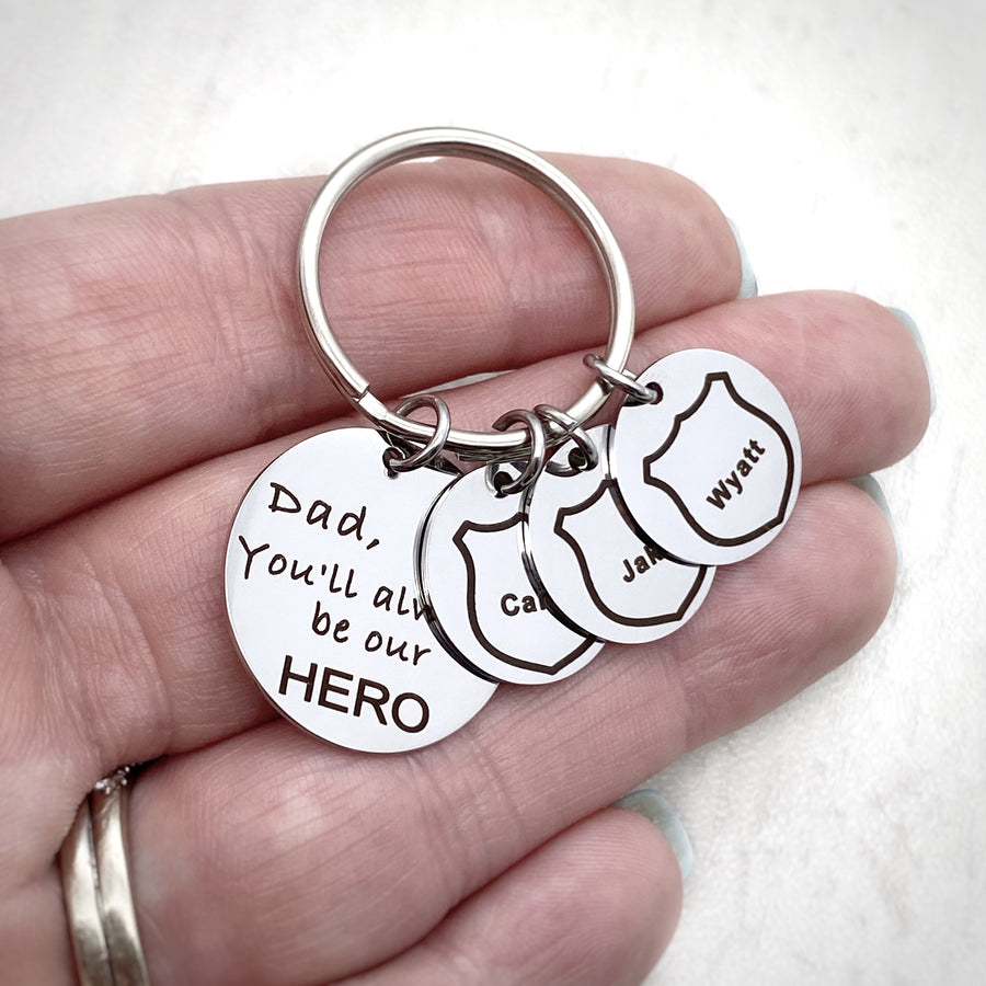 """Dad, You'll always be our hero"" Policeman Keychain"