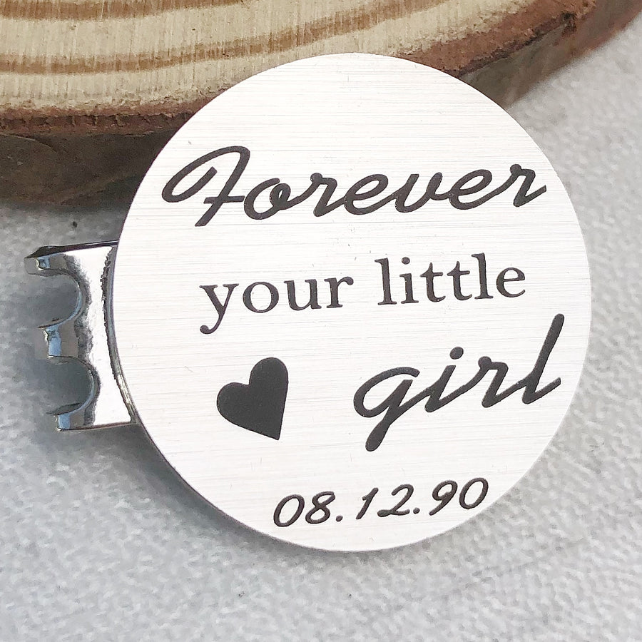 1 inch silver round golf marker engraved with daughter birthday and forever your little girl