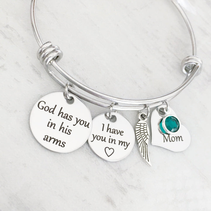 God has you in his arms I have you in my heard Mom personalized bangle