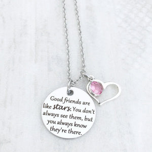 """Good friends are like stars"" Best Friend Gift Necklace"