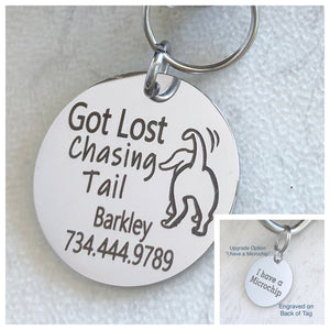 """Got Lost Chasing Tail"" - Pet Id Collar Tag"