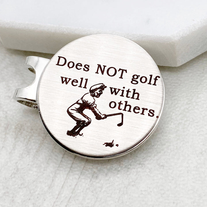 Does not Golf well with others golf ball marker with magnetic hat funny custom unique clip gift for men