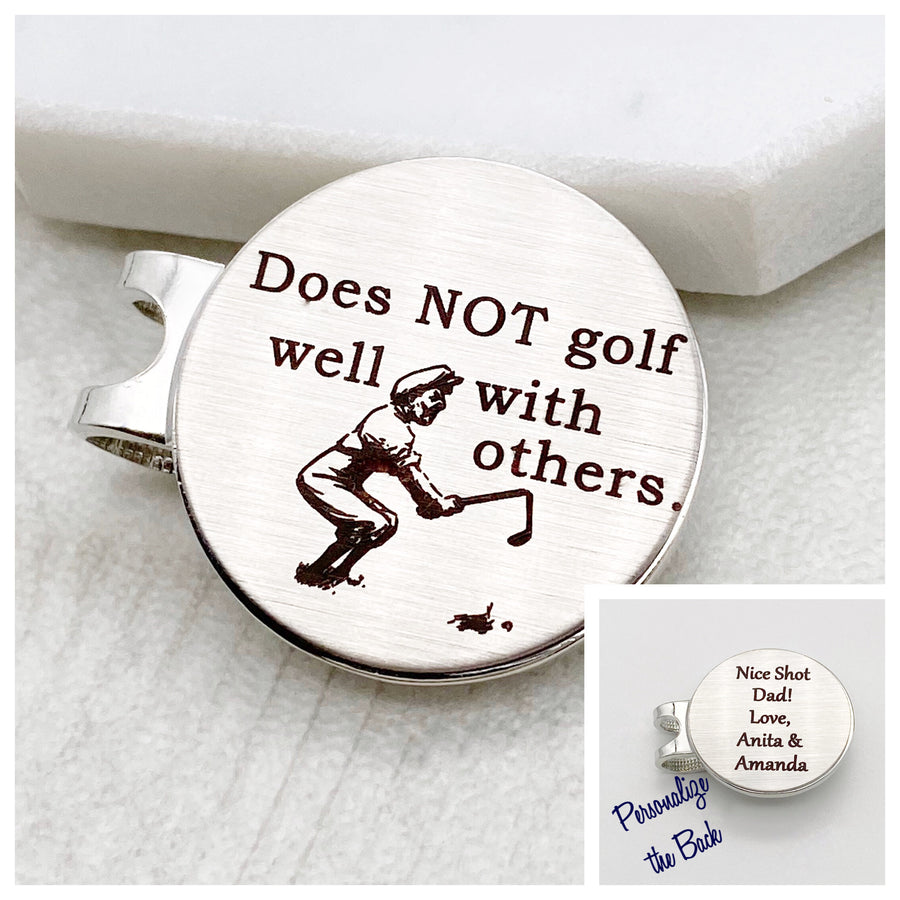 Does Not Golf Well With Others - Magnetic Golf Ball Marker
