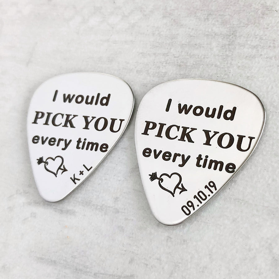 I would pick you every time guitar pick for musician wedding anniversary birthday personalized initials date name