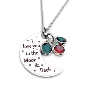 "engraved silver moon pendant with ""i love you to the moon & back"" and children's birthstones"