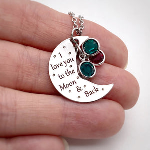 """I Love You To The Moon and Back"" Mother's Birthstone Necklace"
