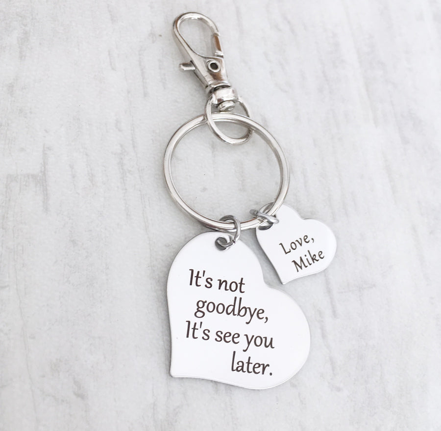 it's not goodbye, it's see you later heart moving away keychain gift for best friend