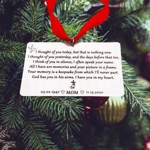 """I thought of you today, but that is nothing new"" Personalized Memorial Christmas Ornament"