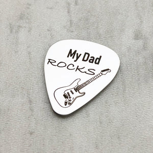 my dad rocks guitar pick