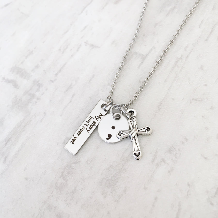 my story isn't over yet semicolon suicide awreness necklace cross