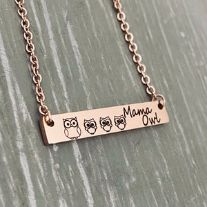 Mama Owl and 3 owlets engraved on a rose gold bar necklace.