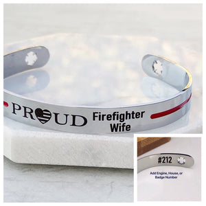 Silver stainless steel 6 inch cuff bracelet with american flag heart engraved with PROUD Firefighter Wife with house engine number on inside cuff