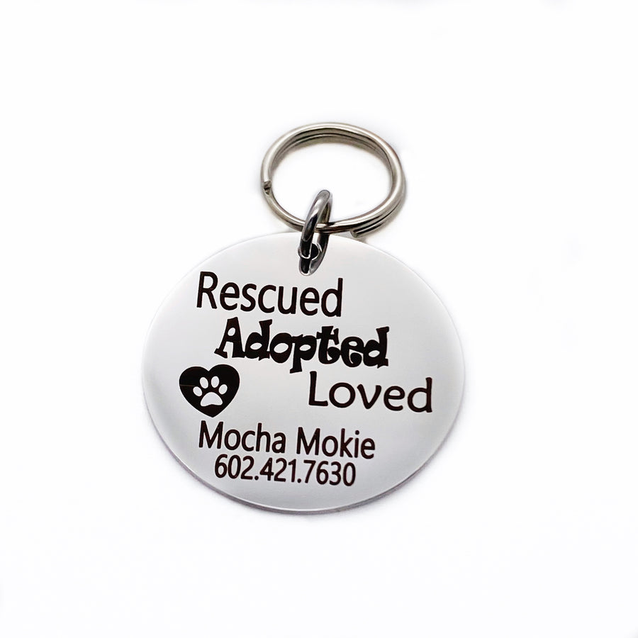 """Rescued Adopted Loved"" - Pet ID Collar Tag"