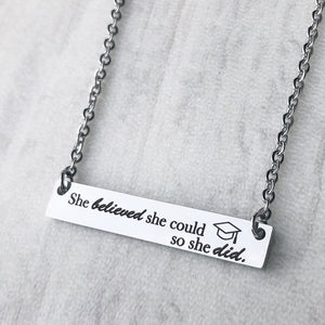she believed she could so she did silver bar necklace with graduation cap side view