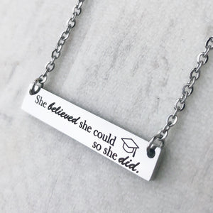 she believed she could so she did silver bar necklace with graduation cap