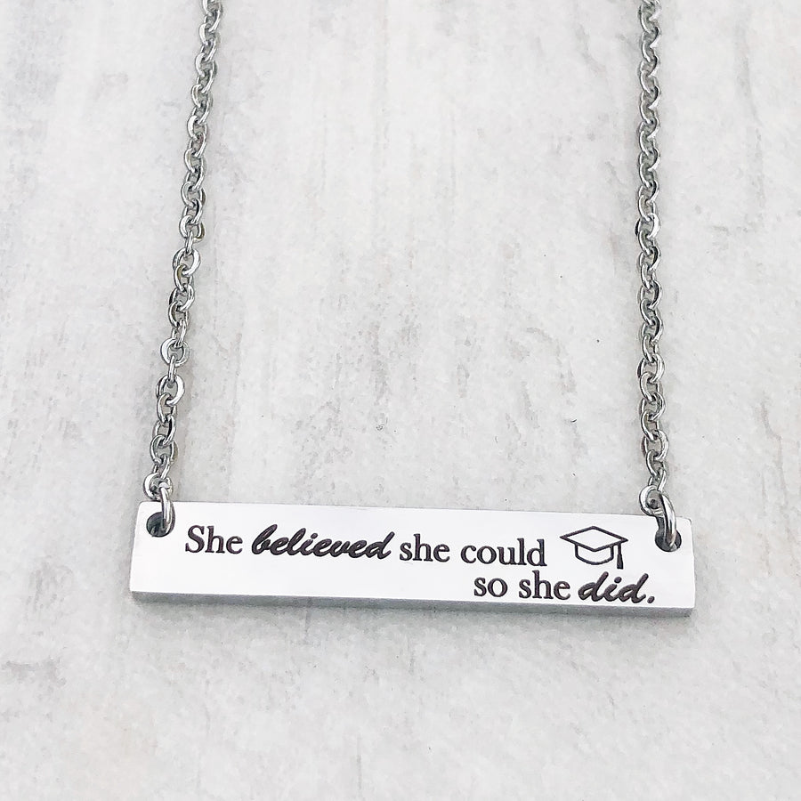 she believed she could so she did silver bar necklace with graduation cap attached to a cable chain