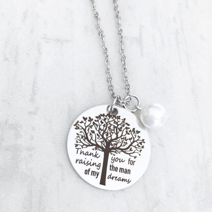 """Thank you for raising the man of my dreams"" Mother in Law Silver Necklace"