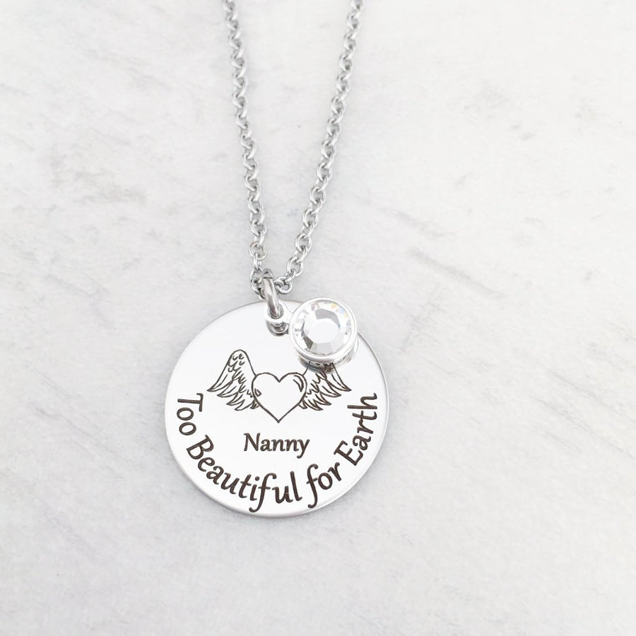"""Too Beautiful for Earth"" Loss of Loved One Necklace"