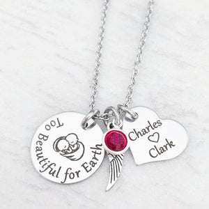 too beautiful for earth baby loss charm necklace