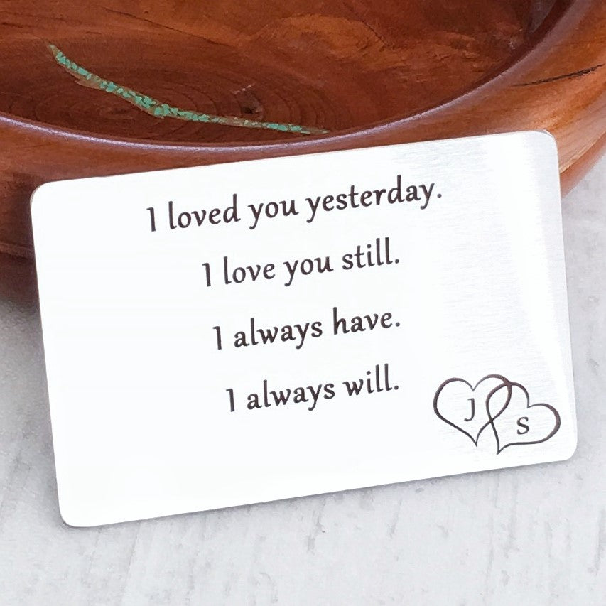 christmas gift for spouse i loved you yesterday i love you still i always have i always will wallet card anniversay wedding gift for him