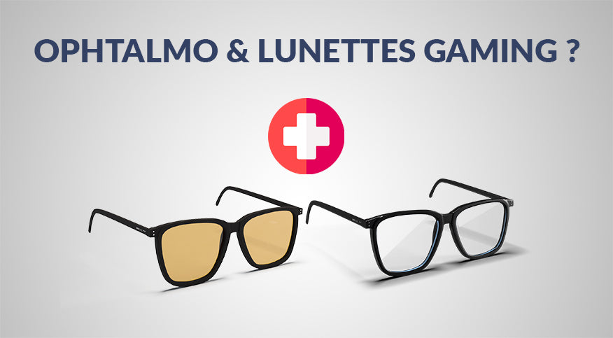 lunettes_gaming_ophtalmo