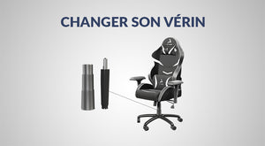 changer_le_verin_chaise_gamer