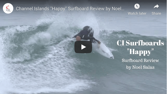 Channel Islands Happy Surfboard Review
