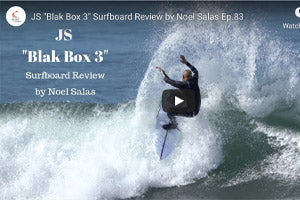 JS Blak Box 3 Surfboard Review