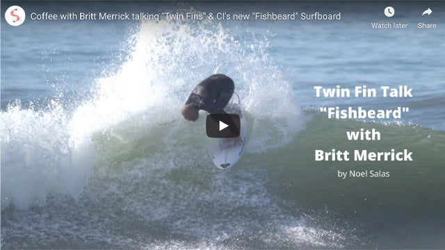 "Coffee with Britt Merrick talking ""Twin Fins"" & CI's new ""Fishbeard"" Surfboard"