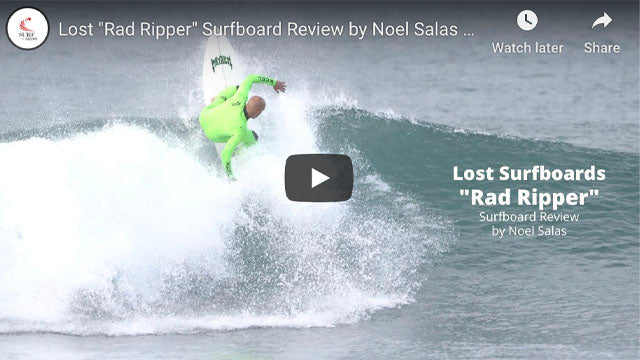 Lost Rad Ripper Surfboard Review