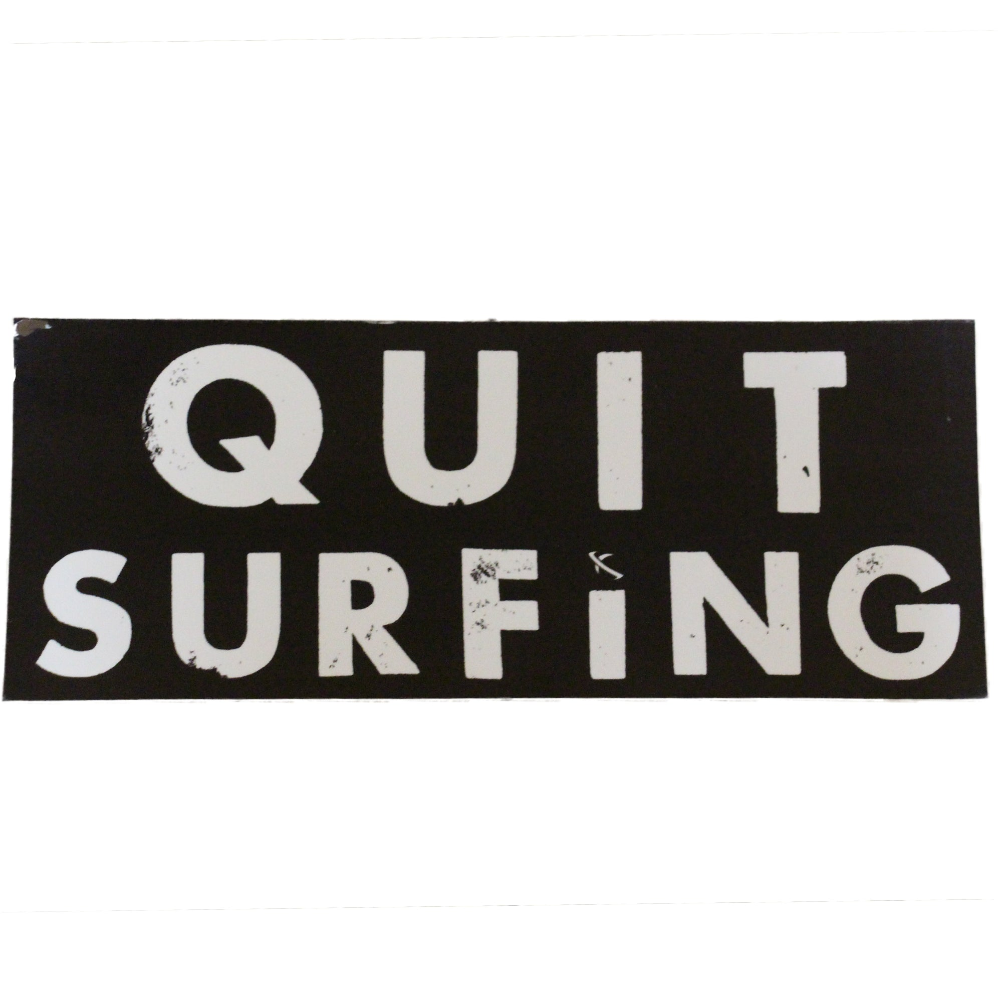 Lost Quit Surfing Sticker