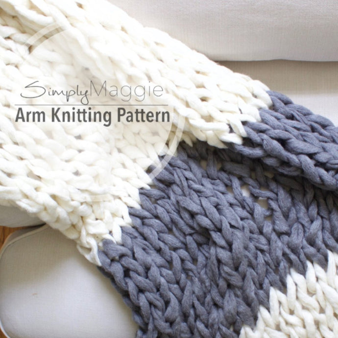 Arm Knitting Pattern | Color Block Throw | Chunky Throw | Knit Blanket  | Beginner's Pattern | Simply Maggie | 55